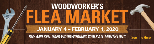 Woodworker's flea market Jan 4-Feb 1, 2020 - buy and sell used woodworking tools all month long